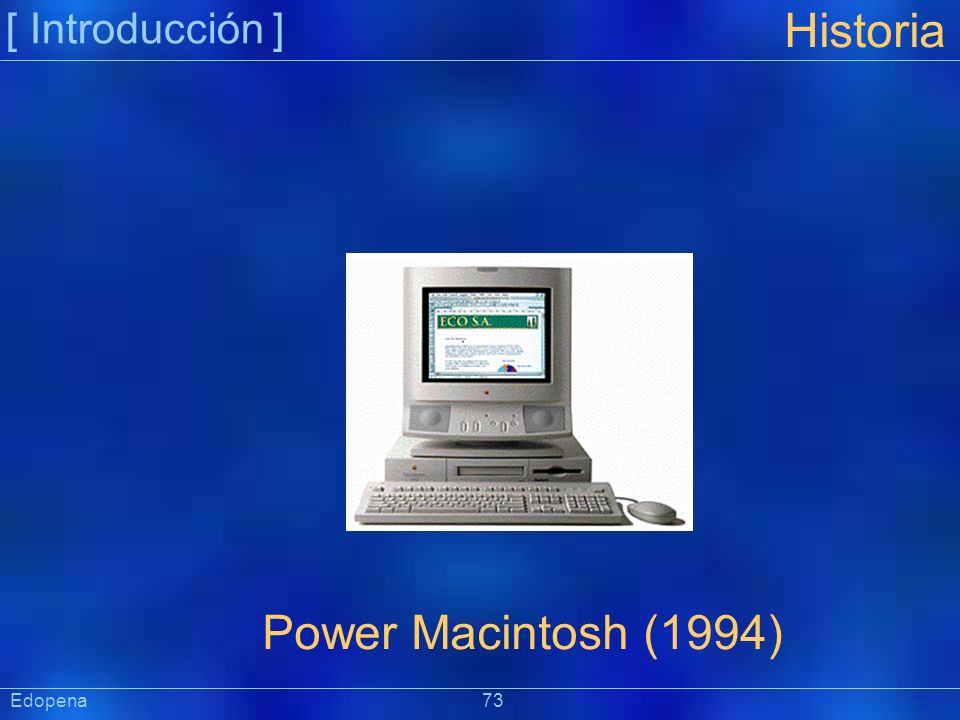 Historia Power Macintosh (1994) [ Introducción ] Edopena 73